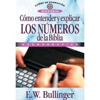 Cómo entender y explicar los números de la Bíblia Hermenéutica