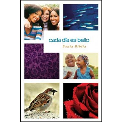 Cada día es bello Santa Biblia NTV: Beautiful Everyday Bible NTV